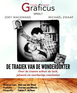 Affiche De Tragiek van de Wonderdokter, Toneelgroep Graficus, toneelvereniging uit Apeldoorn